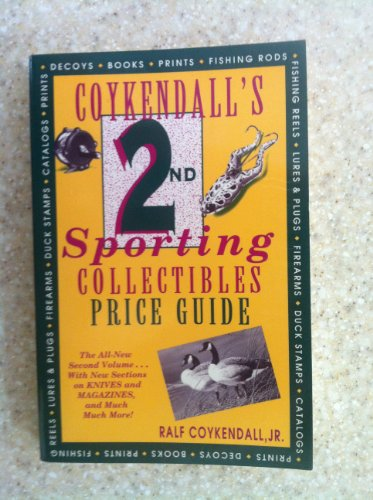 Coykendall's Second Sporting Collectibles Price Guide: Coykendall, Ralf, Jr.