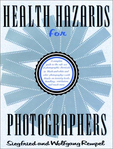 9781558211810: Health Hazards for Photographers