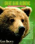 The Great Bear Almanac: Brown, Gary