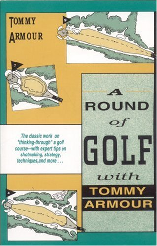 9781558212176: A Round of Golf with Tommy Armour