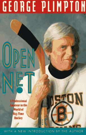 9781558212428: Open Net: A Professional Amateur in the World of Big-Time Hockey