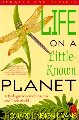 9781558212497: Life on a Little Known Planet: A Biologist's View of Insects and Their World