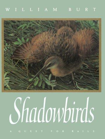 Shadowbirds: Burt, William