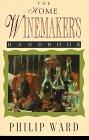 9781558213036: The Home Winemaker's Handbook