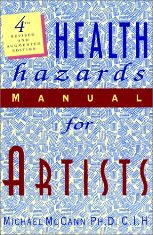 9781558213067: Health Hazards Manual for Artists