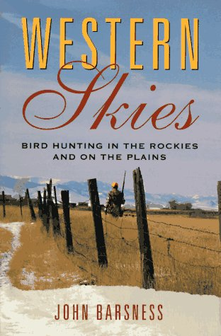 Western Skies: John Barsness