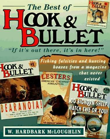 The Best of Hook & Bullet: McLoughlin, W. Hardbark