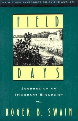 9781558213227: Field Days: Journal of an Itinerant Biologist