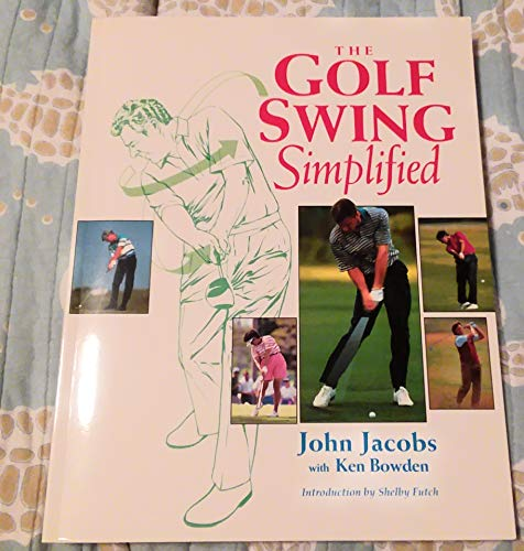 9781558213258: The Golf Swing Simplified