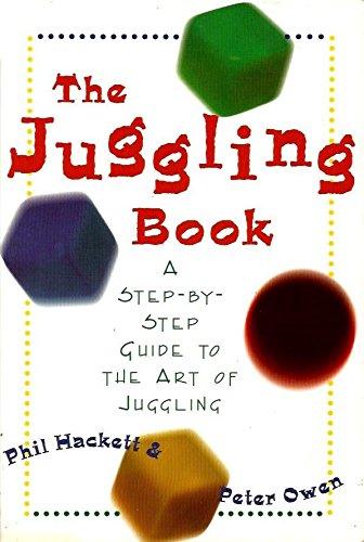 The Juggling Book (Sport): Hackett, Phil