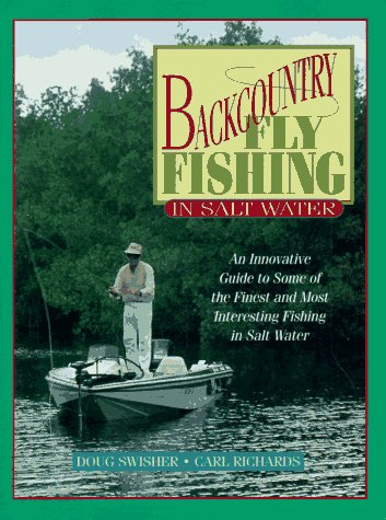 9781558213289: Backcountry Fly Fishing in Salt Water: An Innovative Guide to Some of the Finest and Most Interesting Fishing in Salt Water
