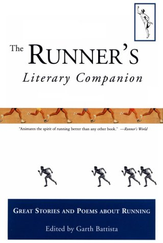 9781558213357: The Runner's Literary Companion: Great Stories and Poems About Running