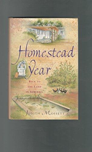 9781558213524: Homestead Year