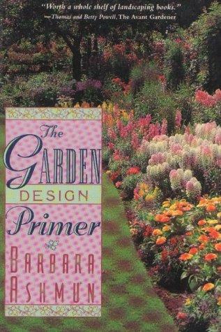 9781558213883: The Garden Design Primer