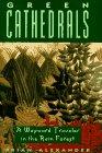 Green Cathedrals: Alexander, Brian