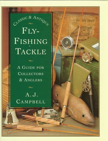 9781558214002: Classic & Antique Fly Fishing Tackle