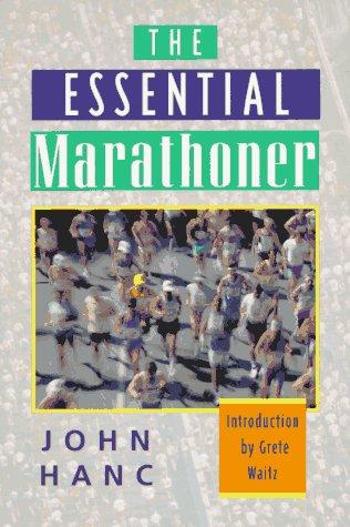The Essential Marathoner: Hanc, John