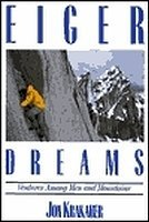 9781558214118: Eiger Dreams: Ventures Among Men and Mountains
