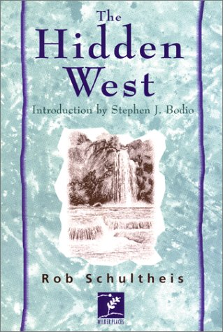 9781558214347: The Hidden West: Journey in the American Outback (Wilder Places Books)