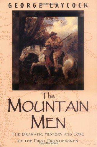 9781558214545: The Mountain Men