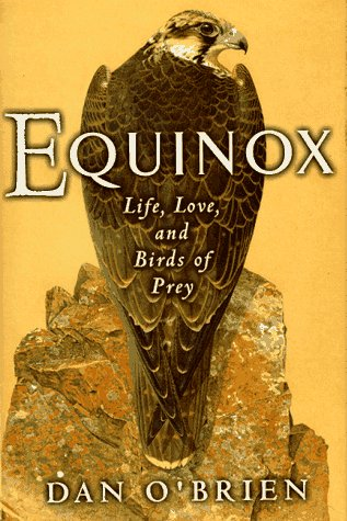 9781558214569: Equinox: Life, Love and Birds