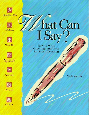 9781558215023: What Can I Say?: How to Write Verse for All Occasions