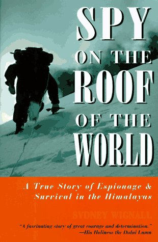 9781558215580: Spy on the Roof of the World