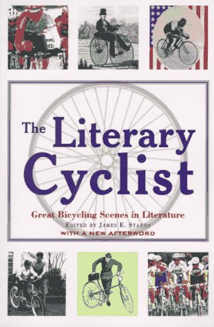 9781558215627: The Literary Cyclist: Great Bicycling Scenes in Literature