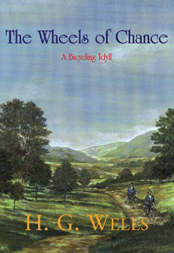 9781558215641: The Wheels of Chance: A Bicycling Idyll (Breakaway Books Series)