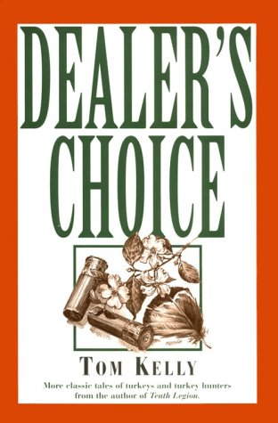Dealer's Choice: Tom Kelly