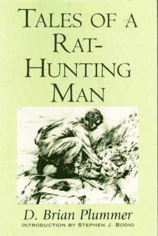 TALES OF A RAT-HUNTING MAN (WILD: Plummer, David Brian