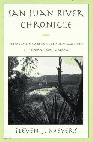 9781558216006: San Juan River Chronicles