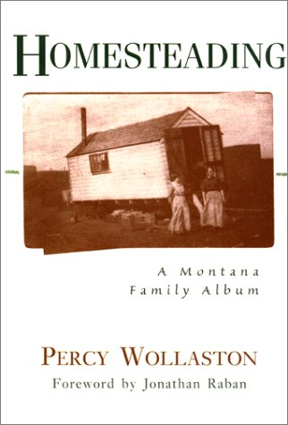 9781558216020: Homesteading: A Montana Family Album
