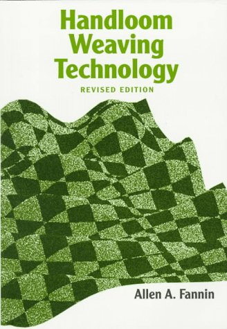 9781558216129: Handloom Weaving Technology: Revised And Updated (Design Books)