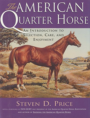9781558216433: The American Quarter Horse