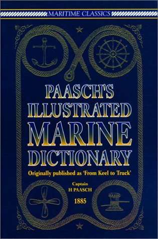 9781558216501: Paasch's Illustrated Marine Dictionary (Maritime Classics)