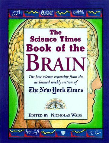 9781558216532: The Science Times Book of The Brain