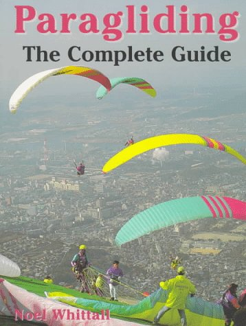 9781558216617: Paragliding: The Complete Guide