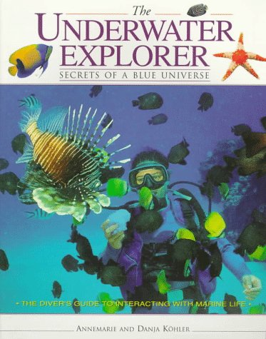 9781558216686: The Underwater Explorer