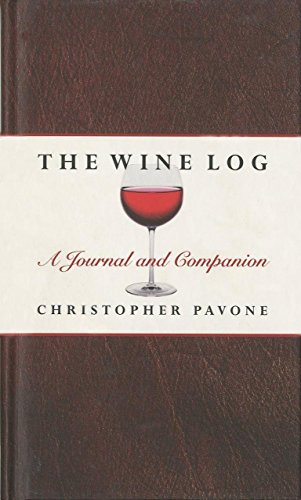 The Wine Log: A Journal and Companion Format: Hardcover: Chris Pavone