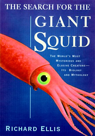 9781558216891: The Search for the Giant Squid