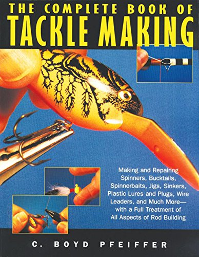 9781558217218: The Complete Book of Tackle Making