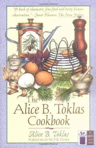 9781558217546: The Alice B.Toklas Cookbook (The Cook's Classic Library)