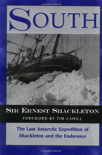 9781558217836: South: The Last Antarctic Expedition of Shackleton and the Endurance