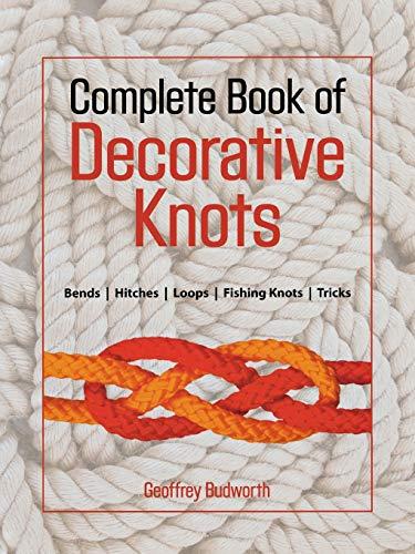 9781558217911: Complete Book of Decorative Knots