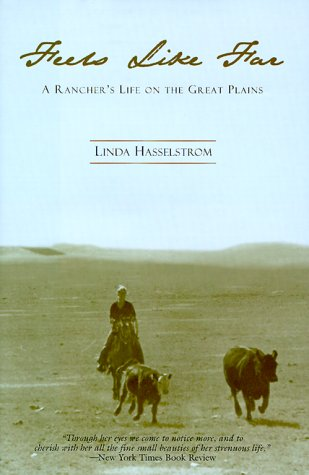 9781558218871: Feels Like Far: A Rancher's Life on the Great Plains