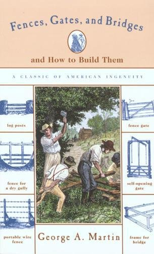 9781558218895: Fences, Gates and Bridges: And How to Build Them (Man's Life Classic Library.)