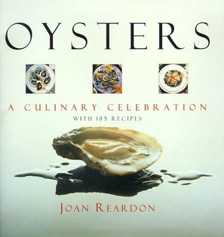 9781558219441: Oysters: A Culinary Celebration