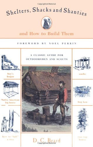9781558219526: Shelters, Shacks & Shanties: And How to Build Them