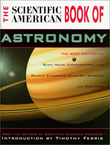 9781558219663: The Scientific American Book of Astronomy